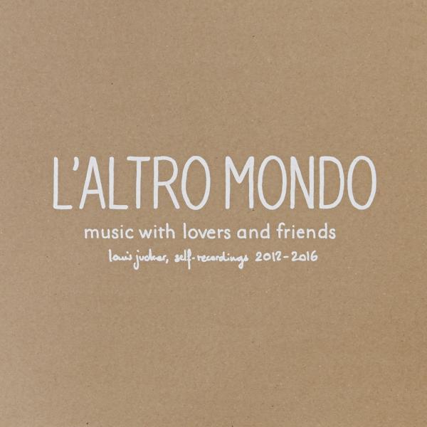 LOUIS_JUCKER_L'ALTRO_MONDO_COVER