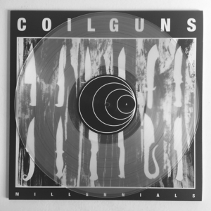 "COILGUNS ""Millennials"" LP (2 copies left)"