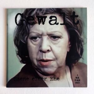 """GEWALT """"Szene Einer Ehe"""" 7″"""
